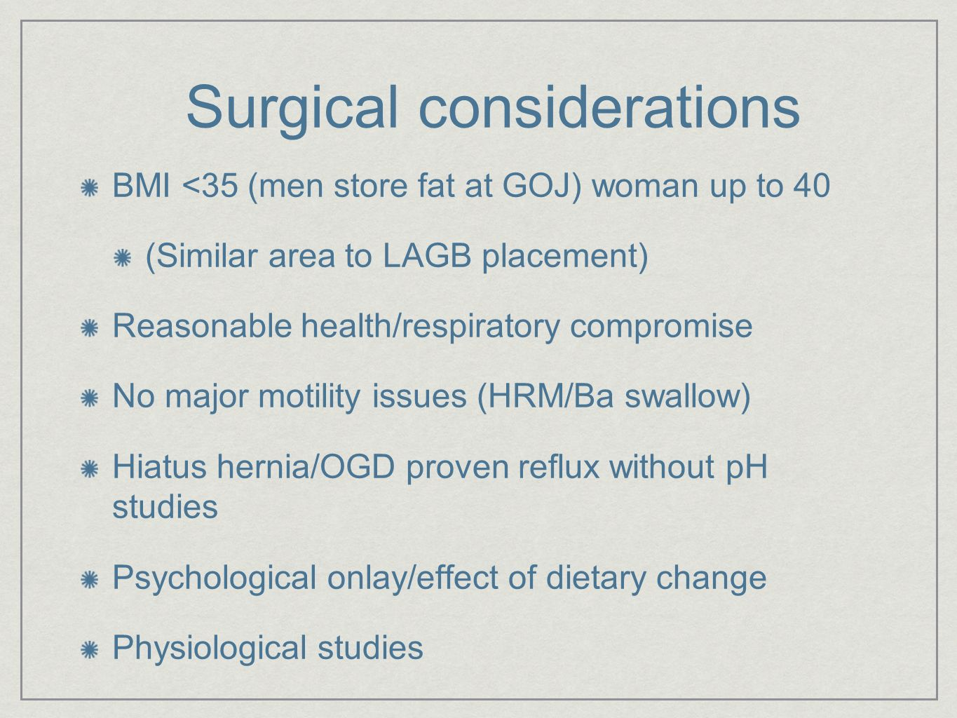 Surgical considerations