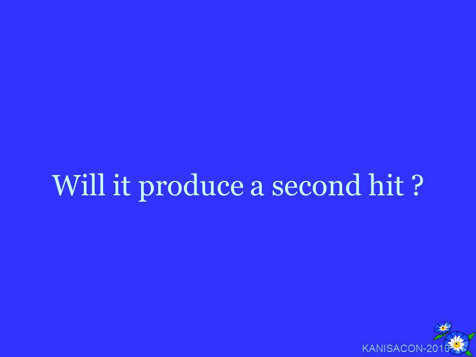 Will it produce a second hit