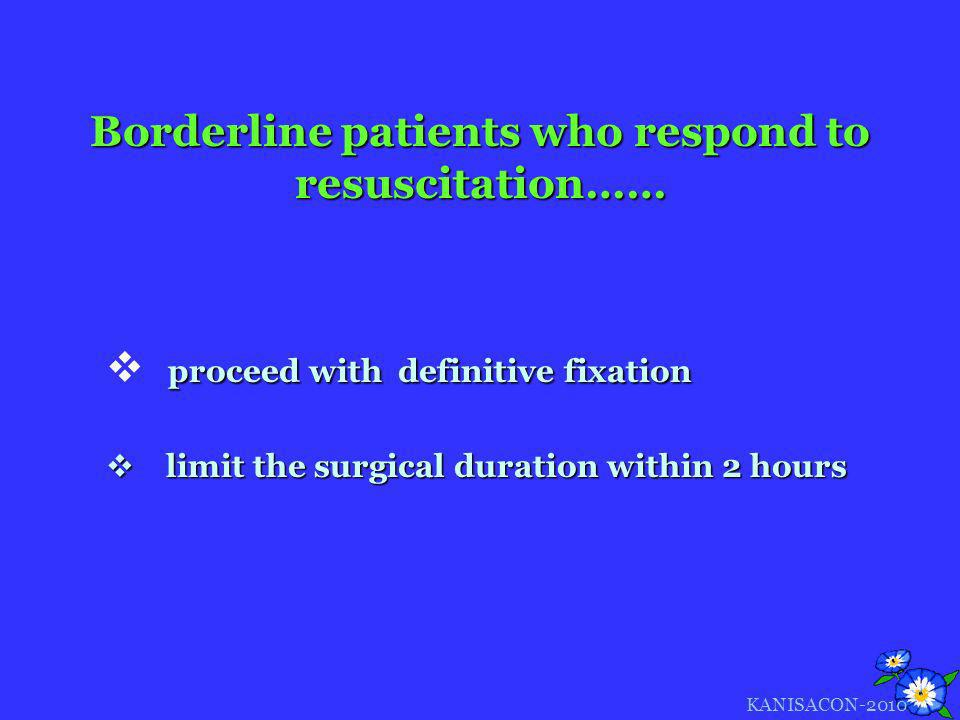 Borderline patients who respond to resuscitation……