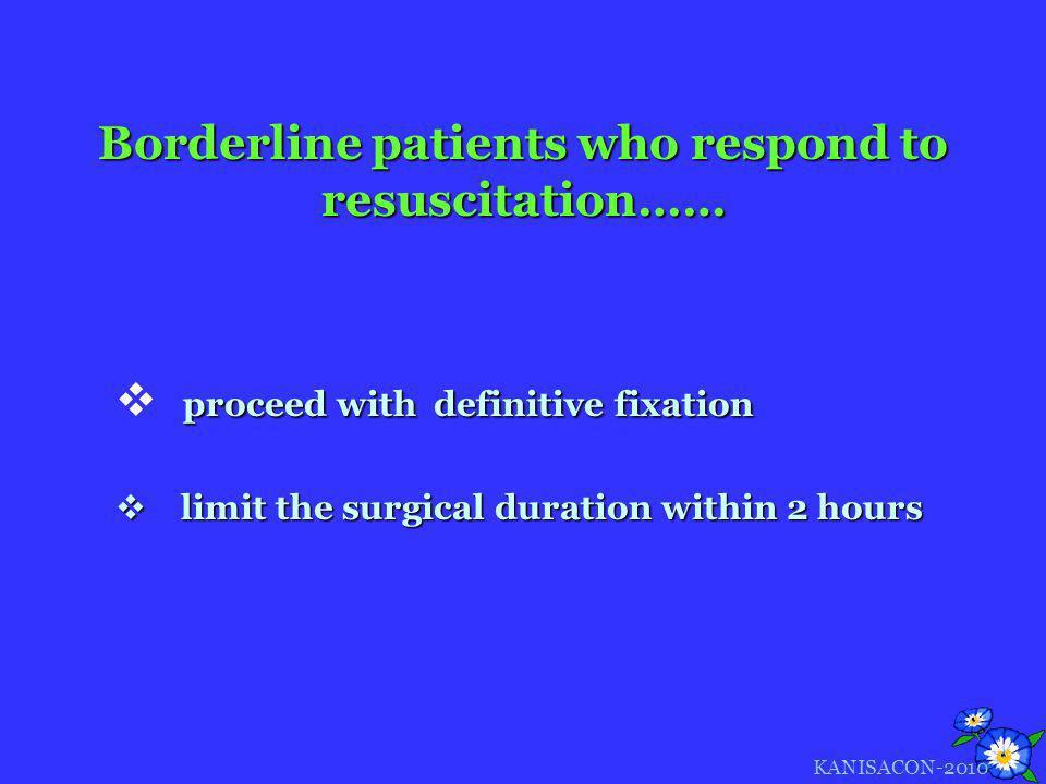 Borderline patients who respond to resuscitation……