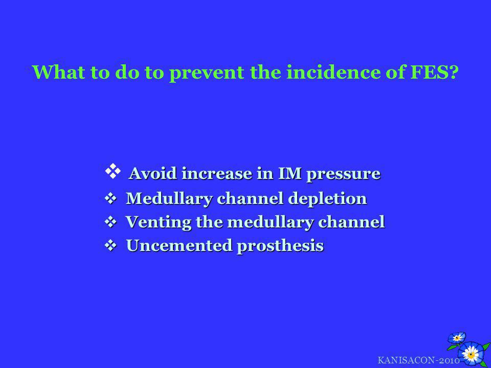What to do to prevent the incidence of FES