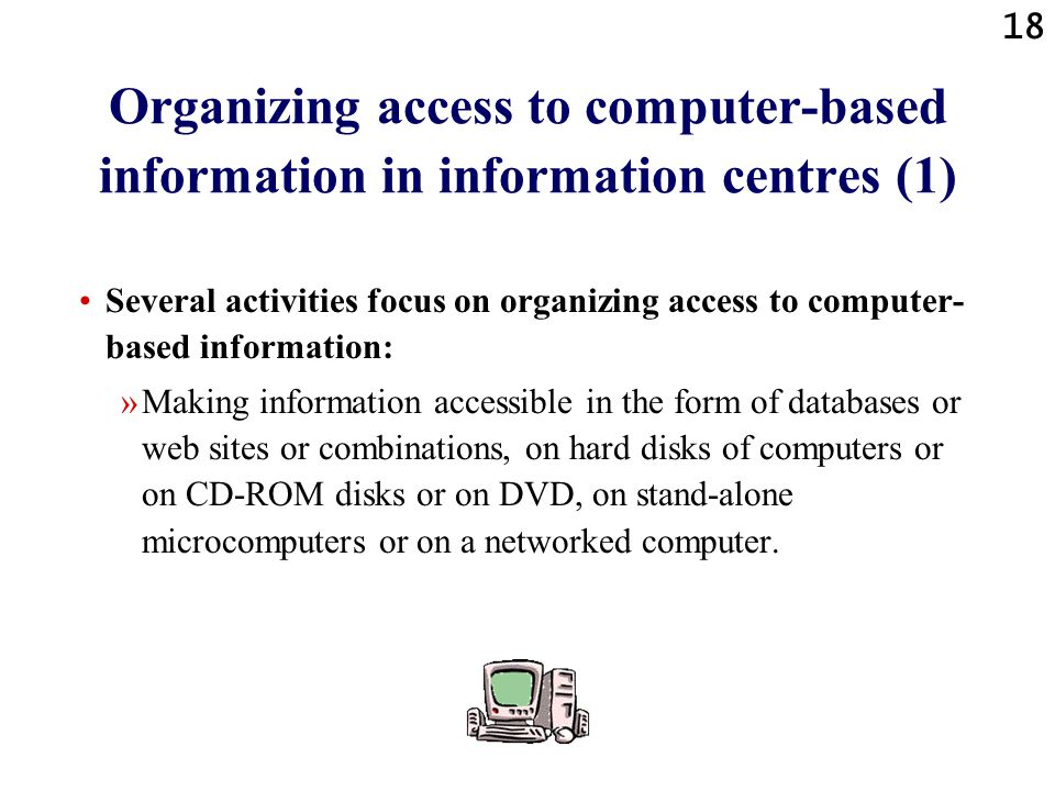 Organizing access to computer-based information in information centres (1)