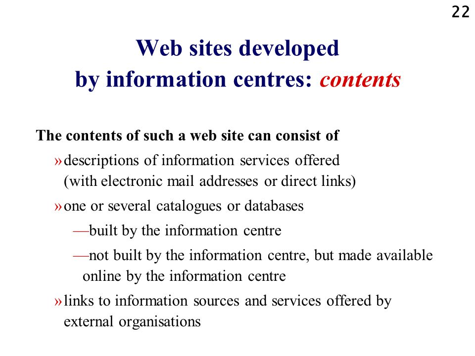 Web sites developed by information centres: contents
