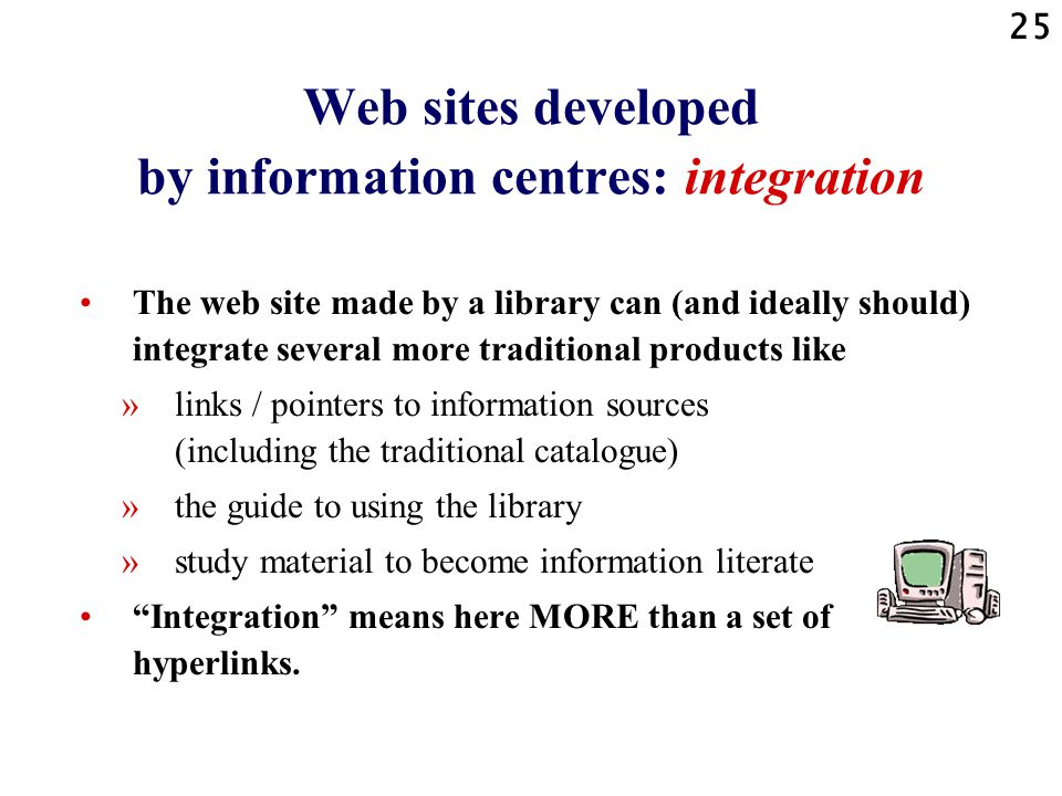 Web sites developed by information centres: integration