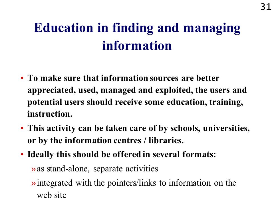Education in finding and managing information