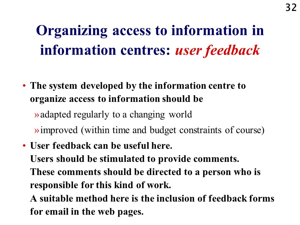 Organizing access to information in information centres: user feedback