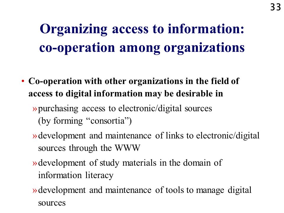 Organizing access to information: co-operation among organizations