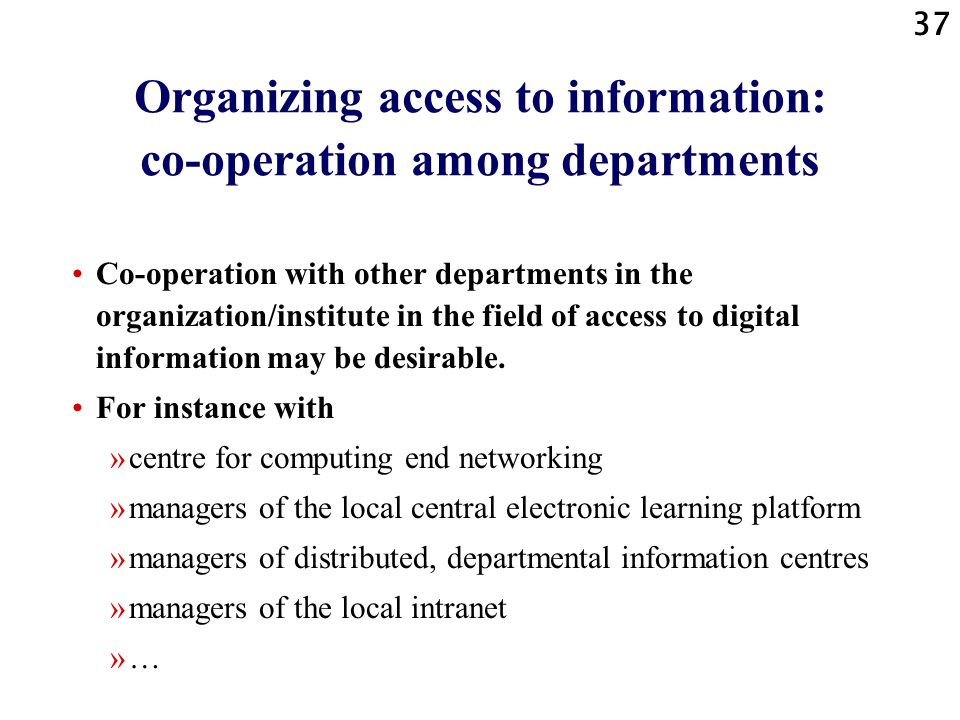 Organizing access to information: co-operation among departments