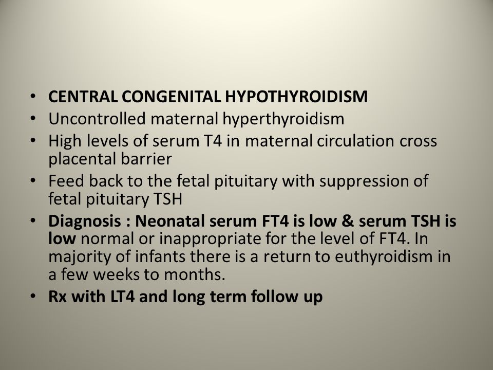 CENTRAL CONGENITAL HYPOTHYROIDISM