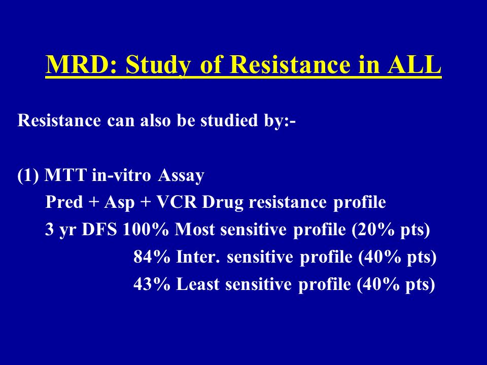 MRD: Study of Resistance in ALL