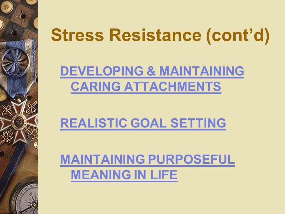 Stress Resistance (cont'd)