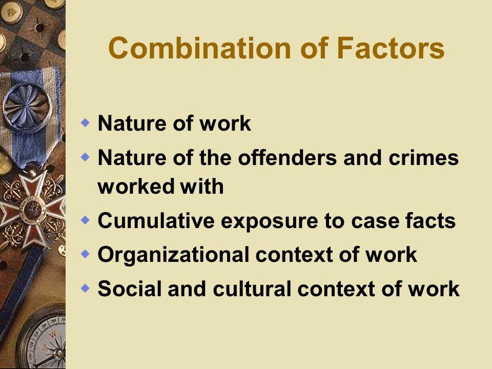Combination of Factors