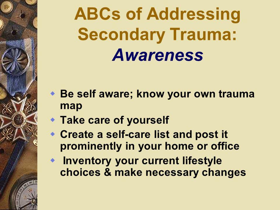 ABCs of Addressing Secondary Trauma: Awareness