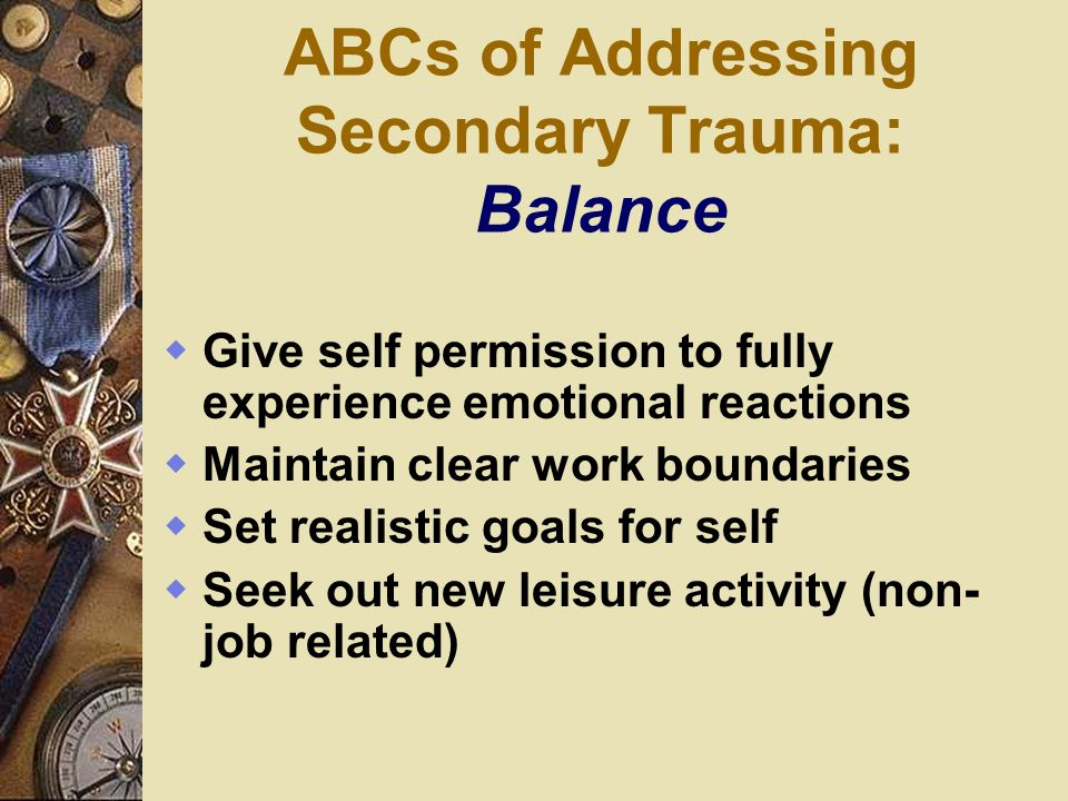 ABCs of Addressing Secondary Trauma: Balance