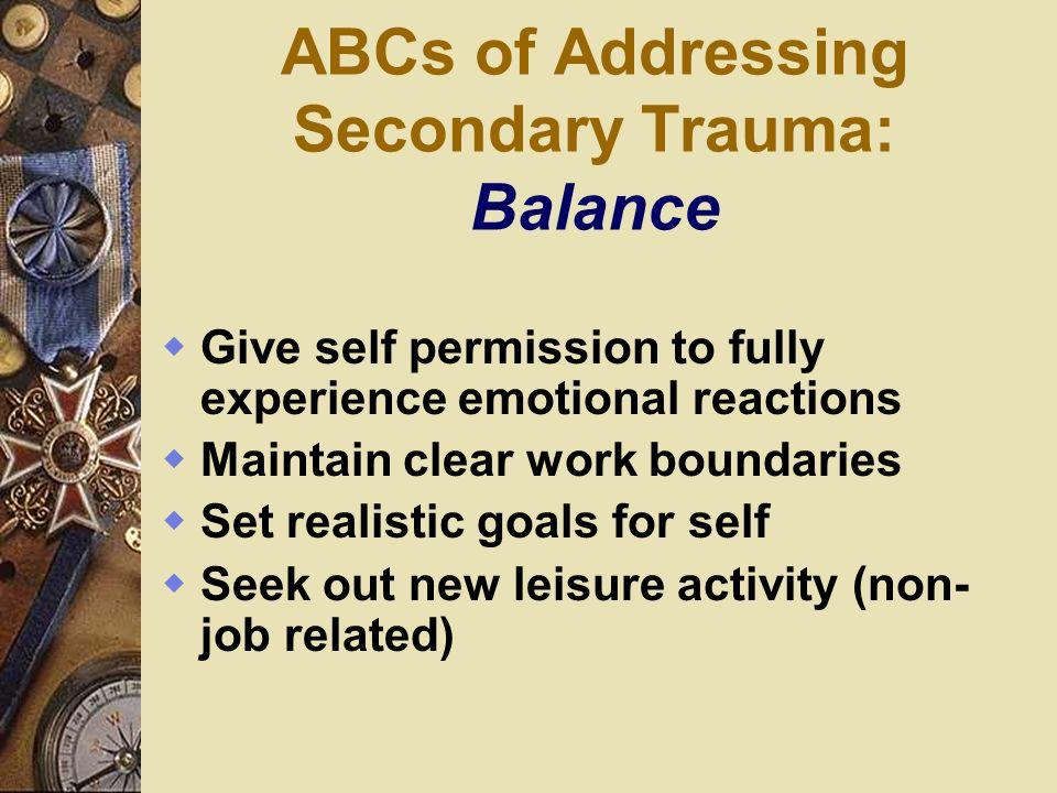ABCs of Addressing Secondary Trauma: Balance