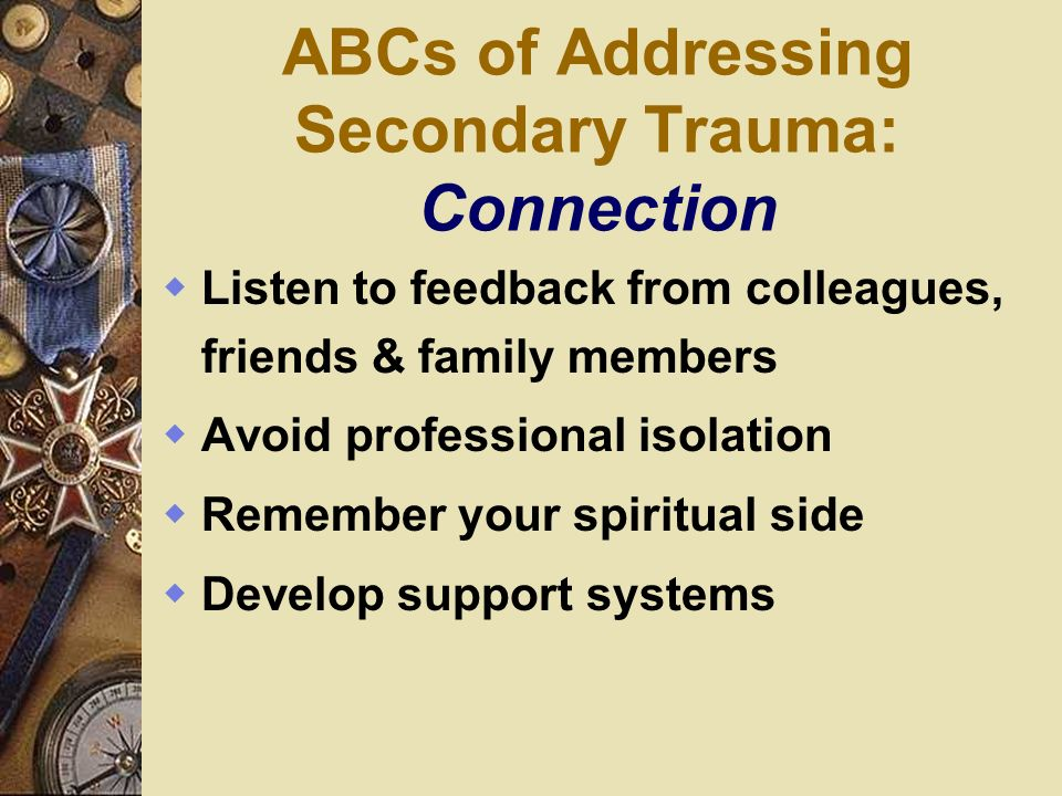 ABCs of Addressing Secondary Trauma: Connection