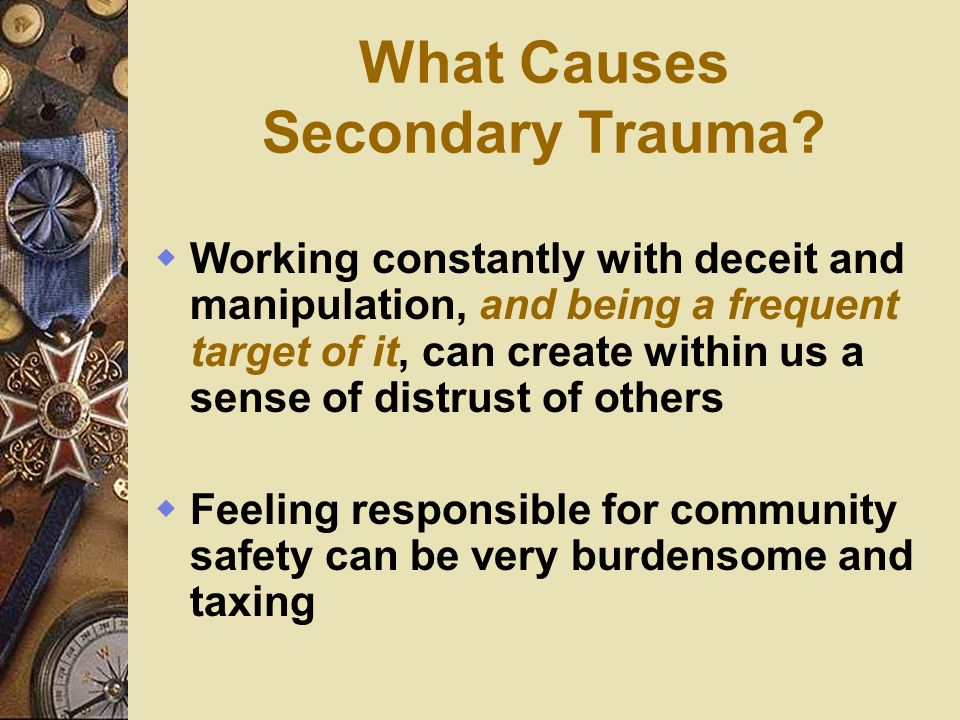 What Causes Secondary Trauma