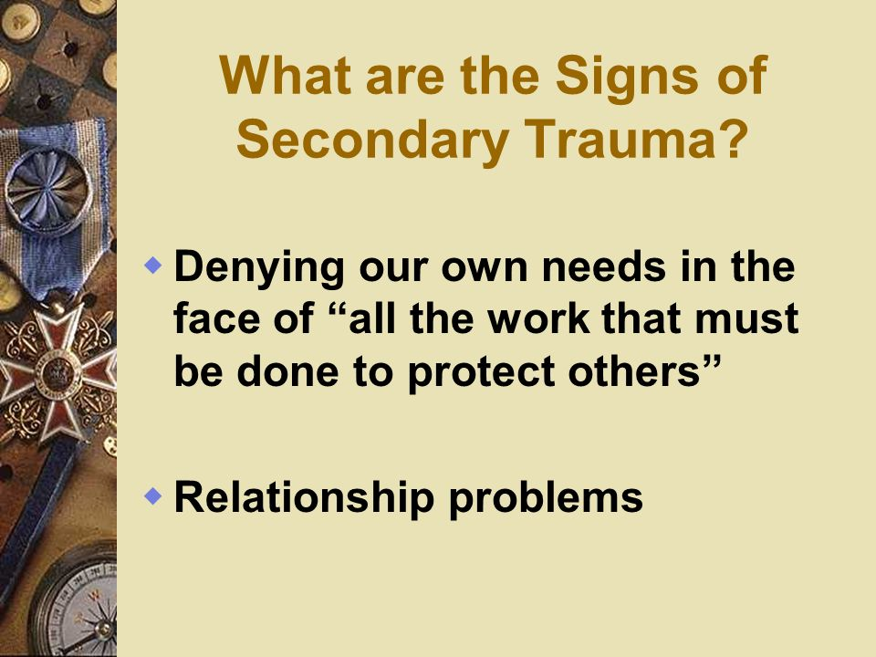 What are the Signs of Secondary Trauma