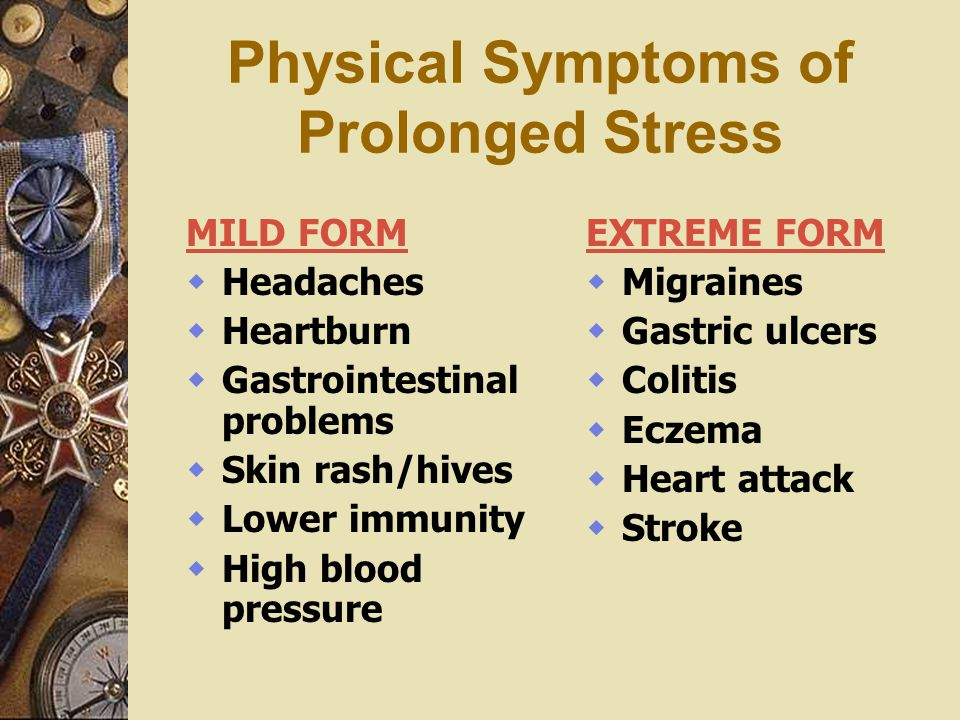 Physical Symptoms of Prolonged Stress