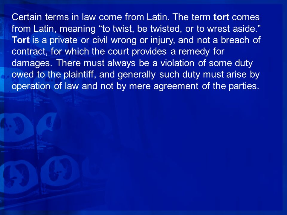 Certain terms in law come from Latin