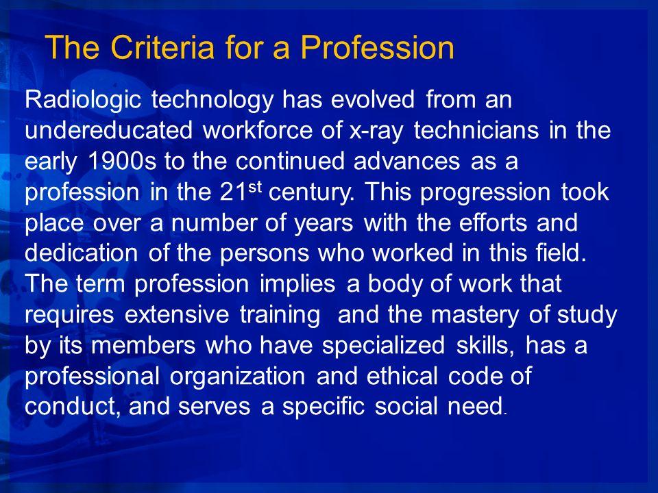 The Criteria for a Profession
