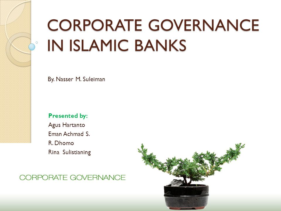 CORPORATE GOVERNANCE IN ISLAMIC BANKS