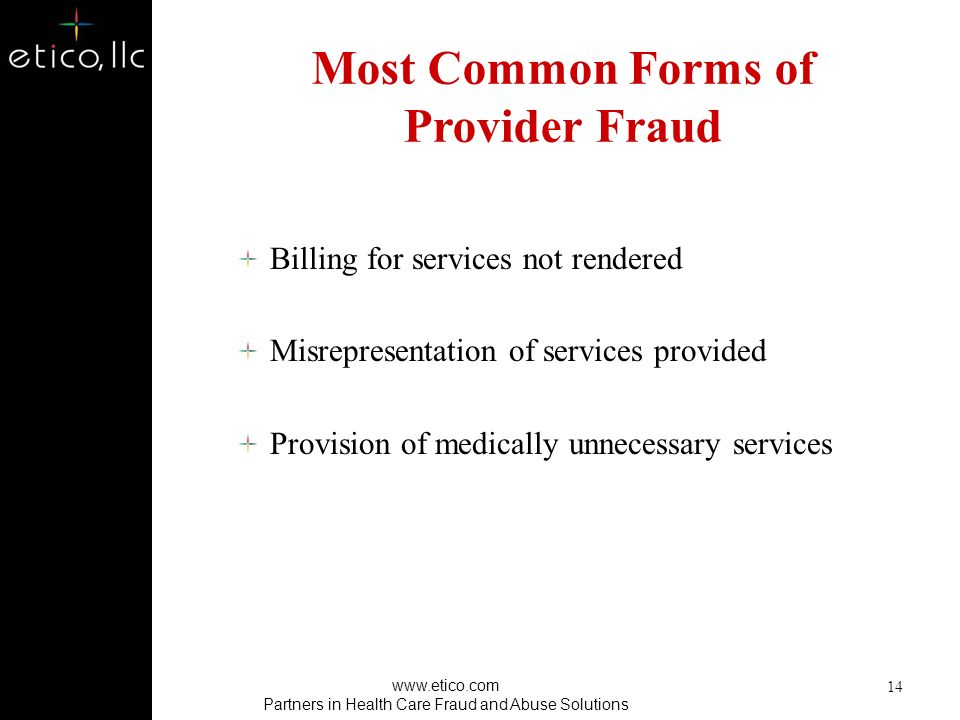 Most Common Forms of Provider Fraud
