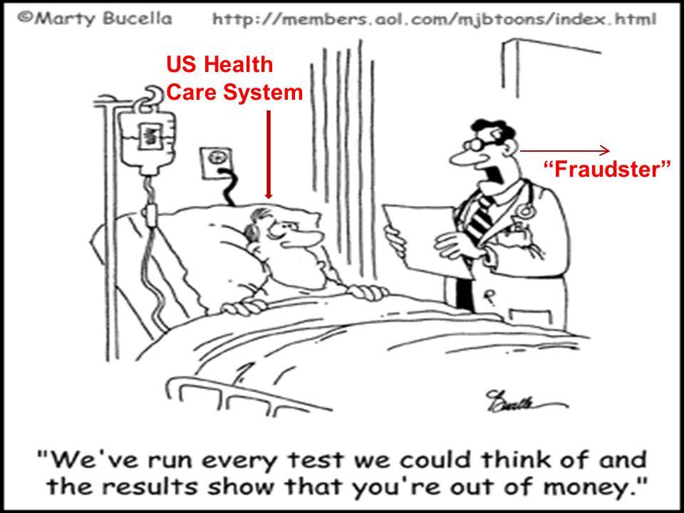US Health Care System Fraudster