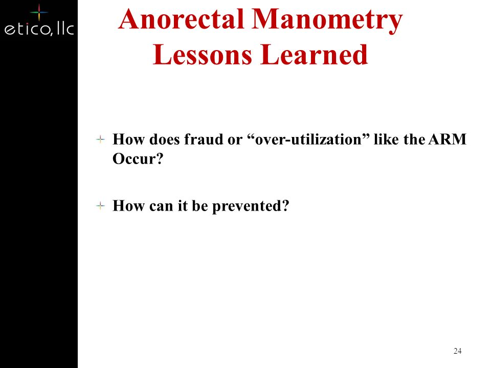 Anorectal Manometry Lessons Learned