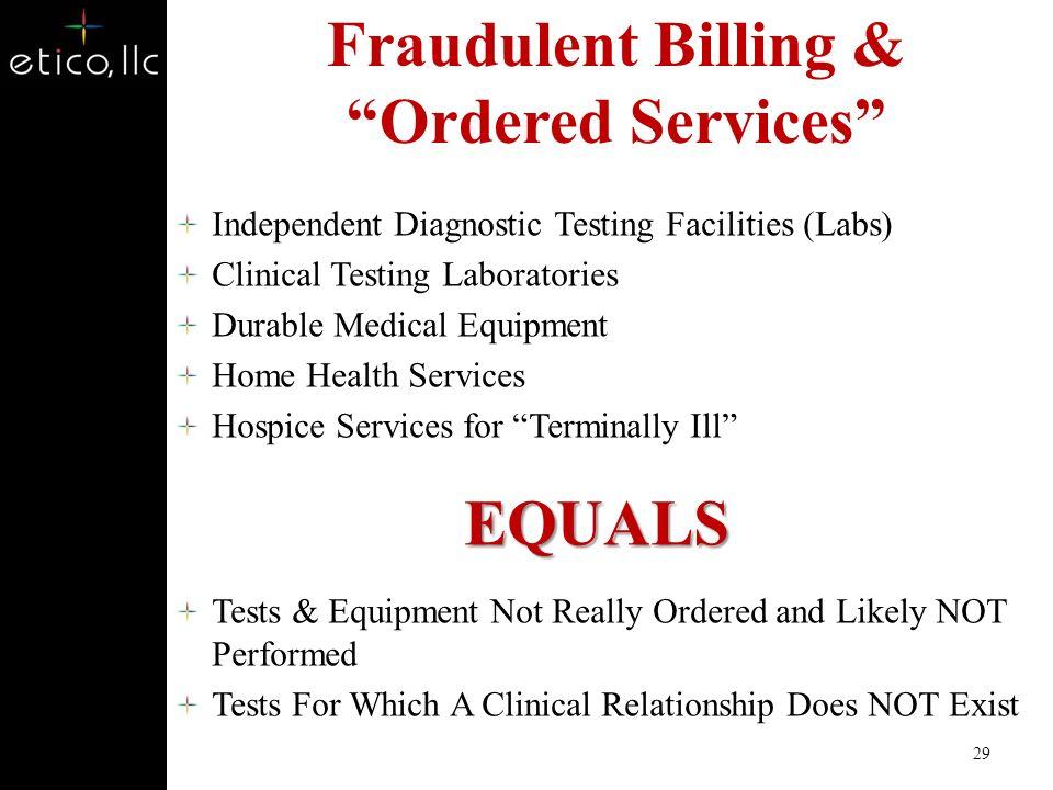 Fraudulent Billing & Ordered Services