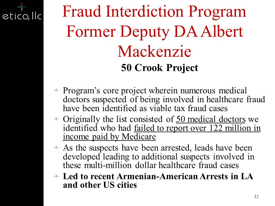 Fraud Interdiction Program Former Deputy DA Albert Mackenzie