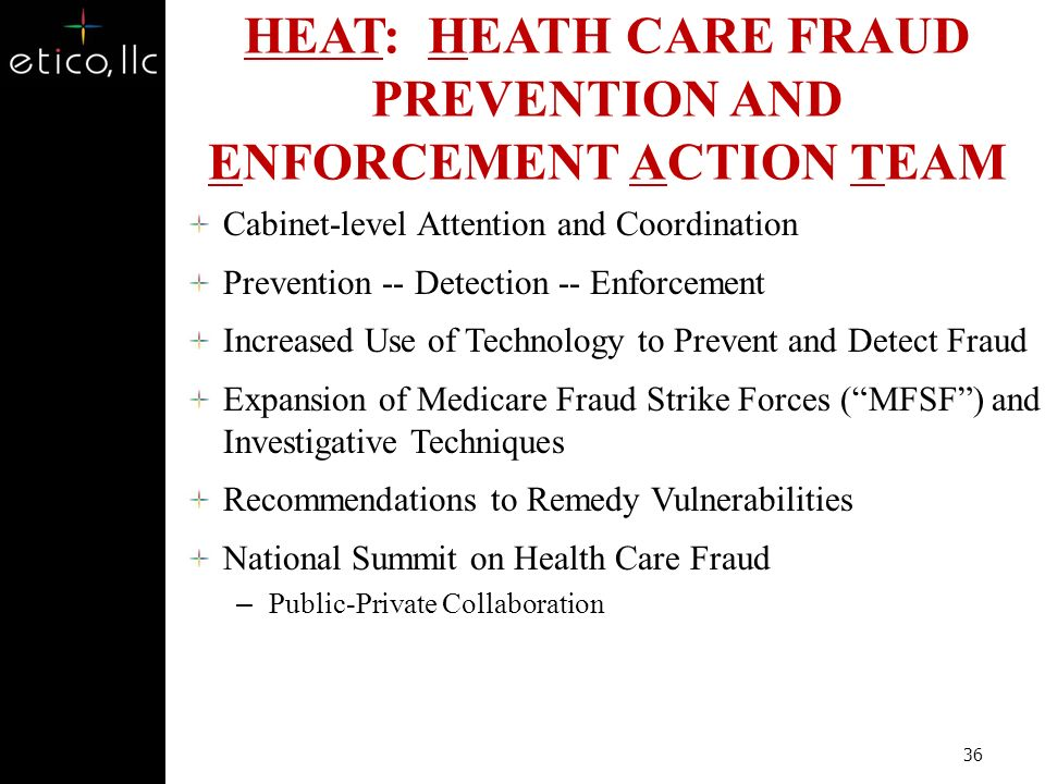 HEAT: HEATH CARE FRAUD PREVENTION AND ENFORCEMENT ACTION TEAM