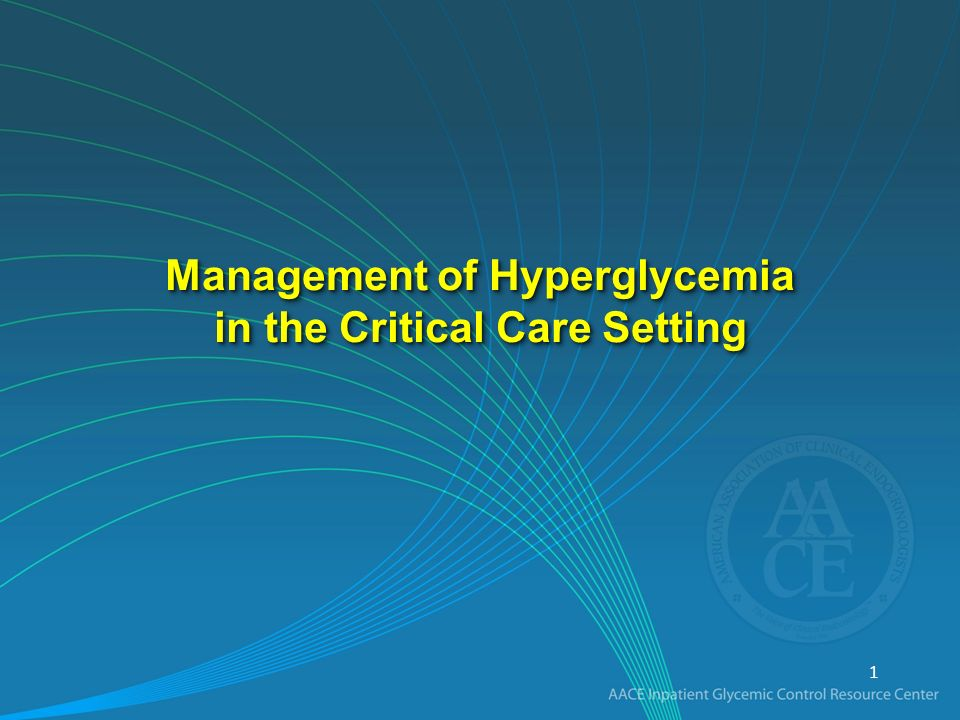 Management of Hyperglycemia in the Critical Care Setting