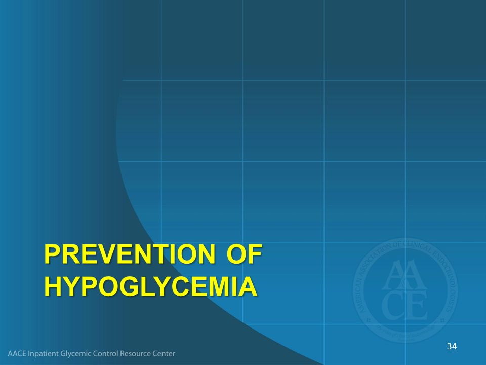 Prevention of Hypoglycemia