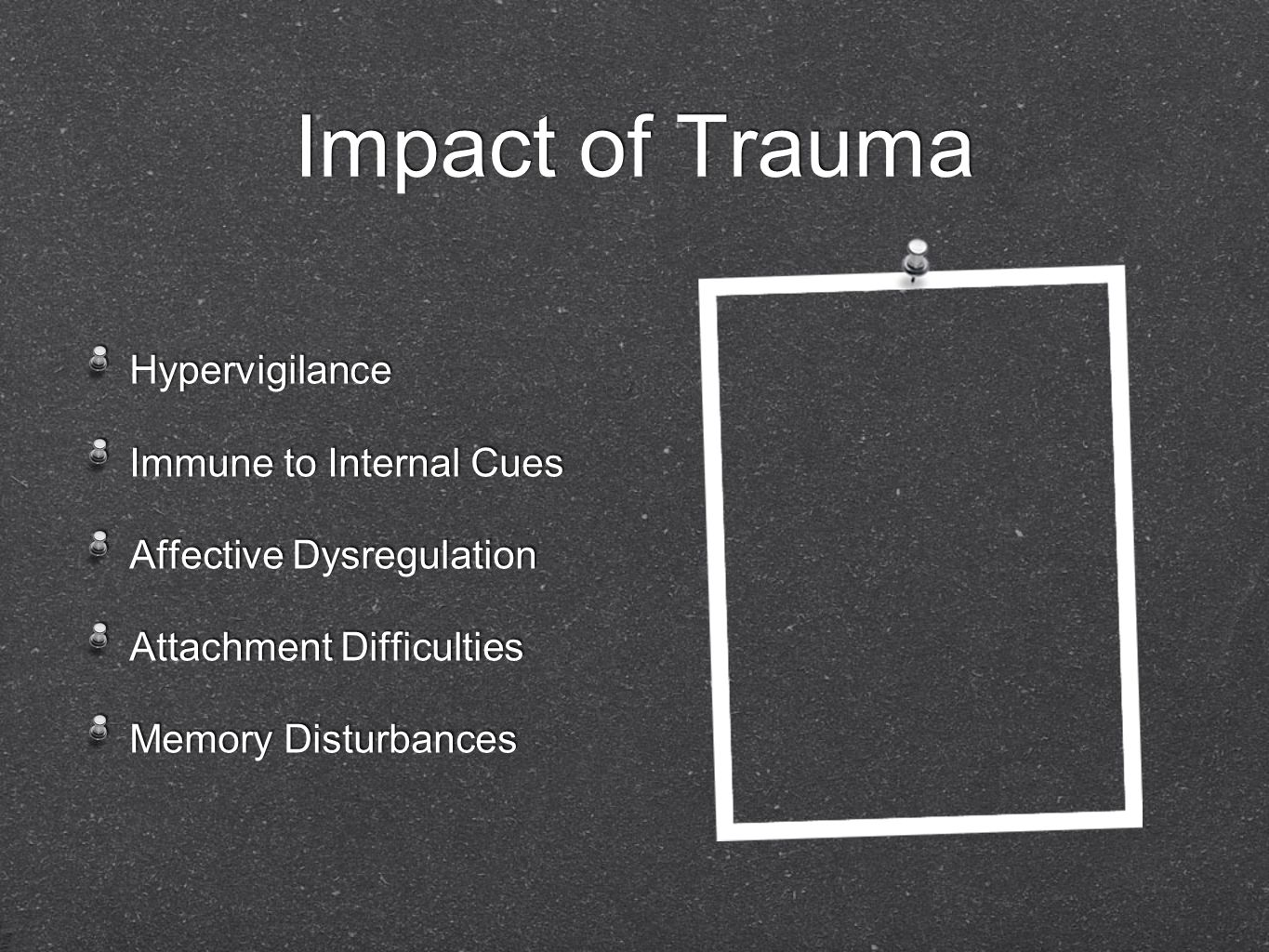 Impact of Trauma Hypervigilance Immune to Internal Cues
