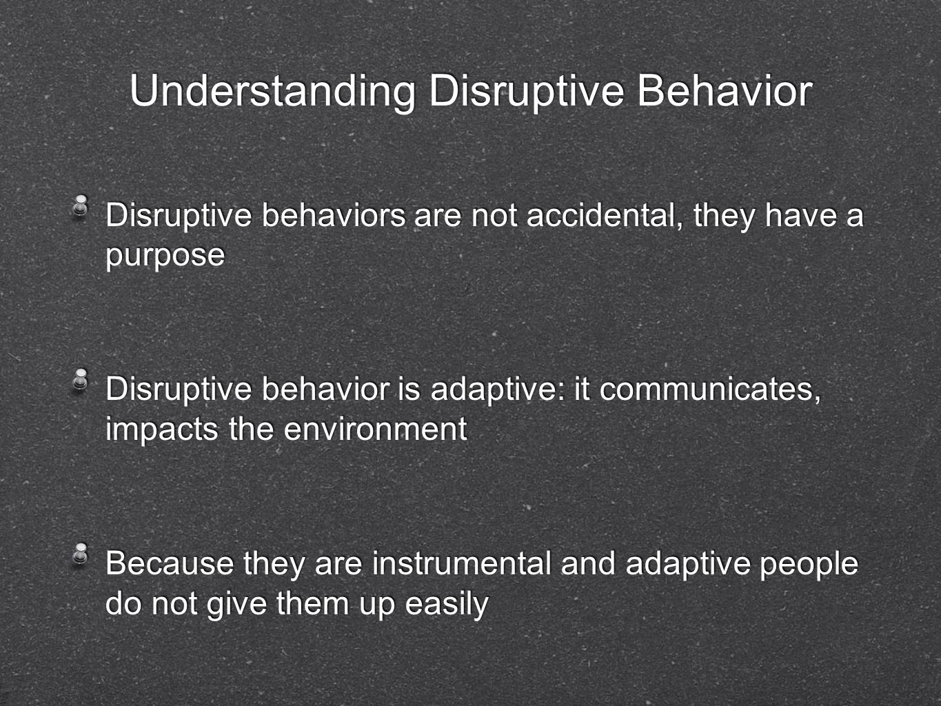 Understanding Disruptive Behavior
