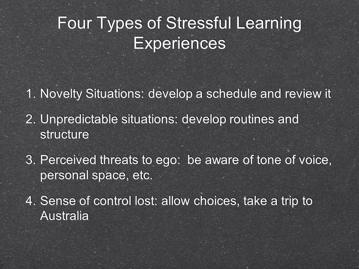 Four Types of Stressful Learning Experiences