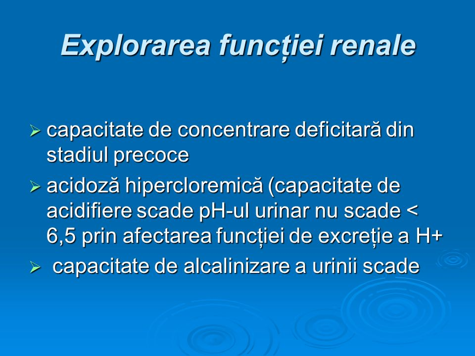 Explorarea funcţiei renale