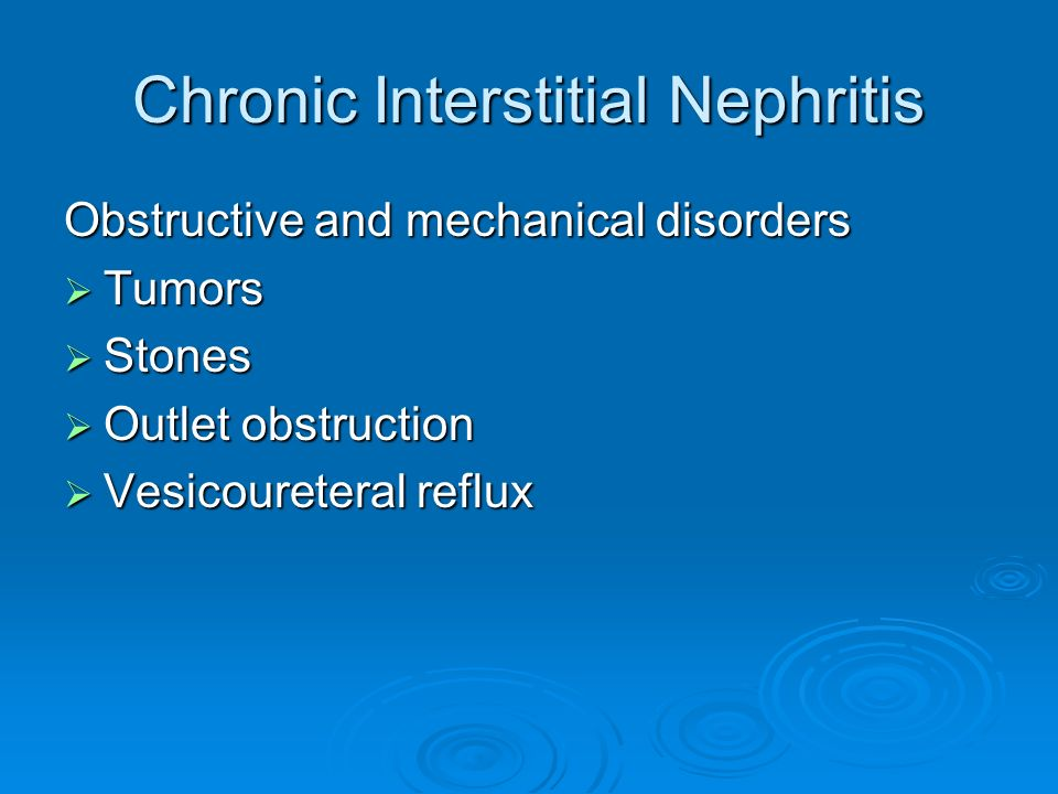 Chronic Interstitial Nephritis