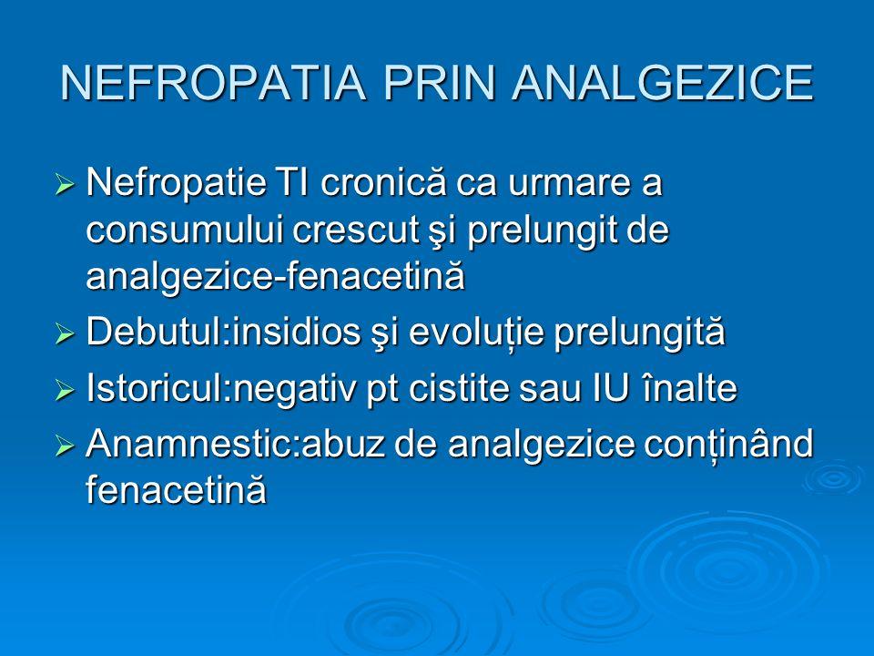 NEFROPATIA PRIN ANALGEZICE