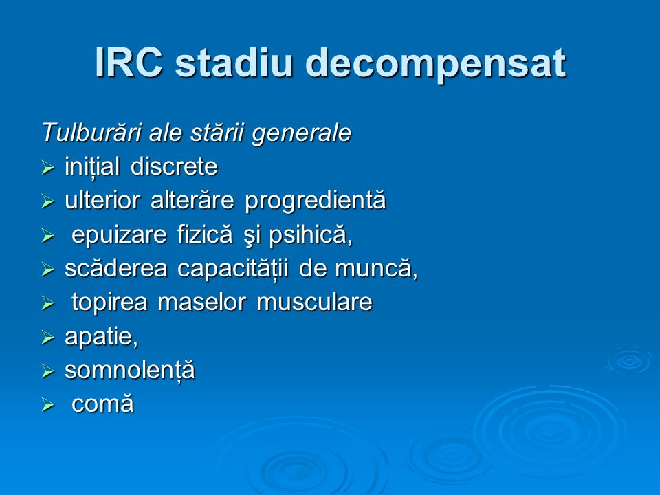 IRC stadiu decompensat