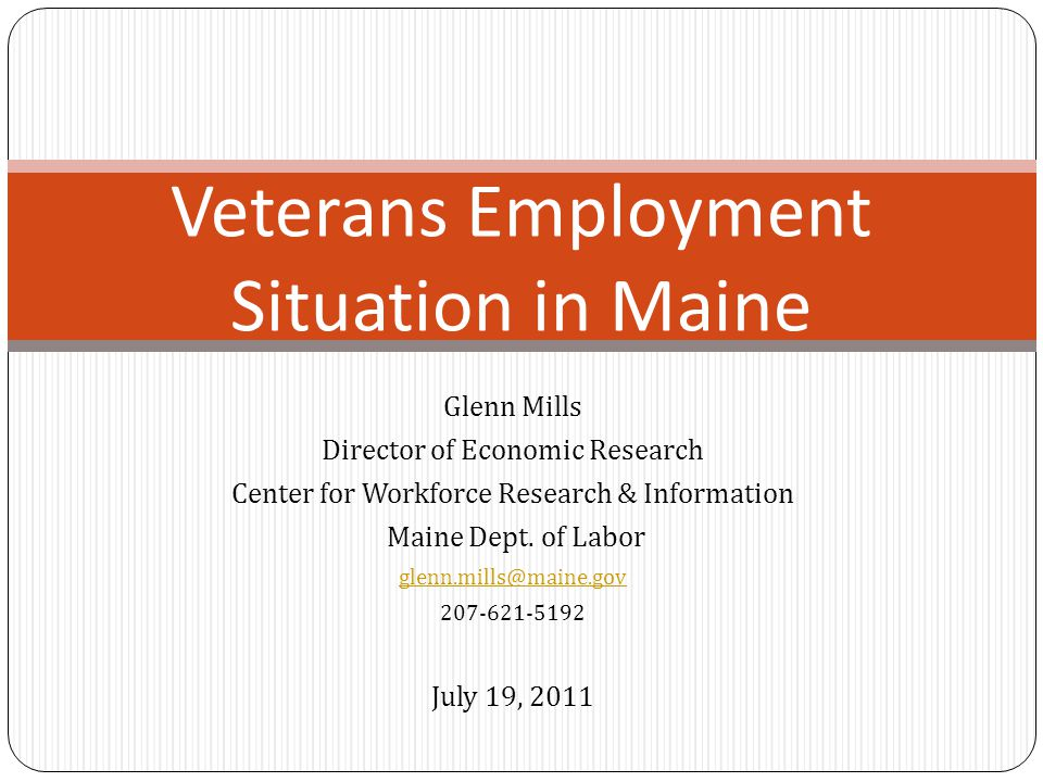 Veterans Employment Situation in Maine
