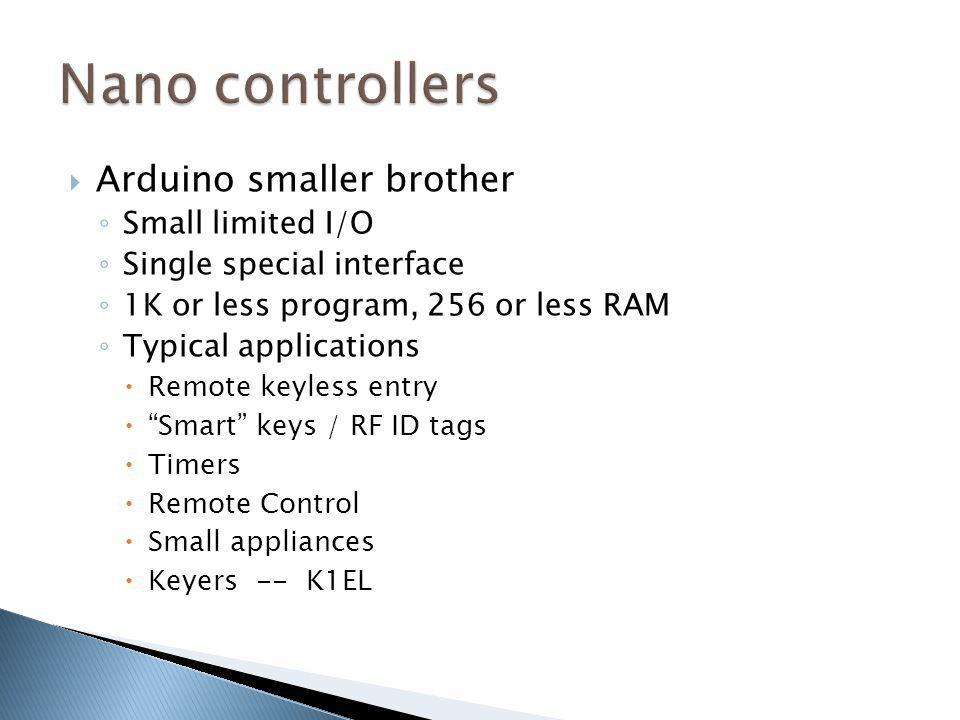 Nano controllers Arduino smaller brother Small limited I/O