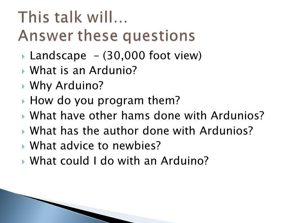 This talk will… Answer these questions