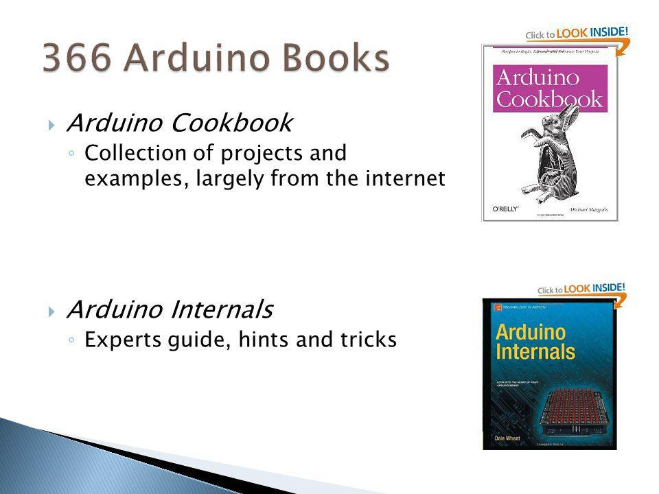 366 Arduino Books Arduino Cookbook Arduino Internals