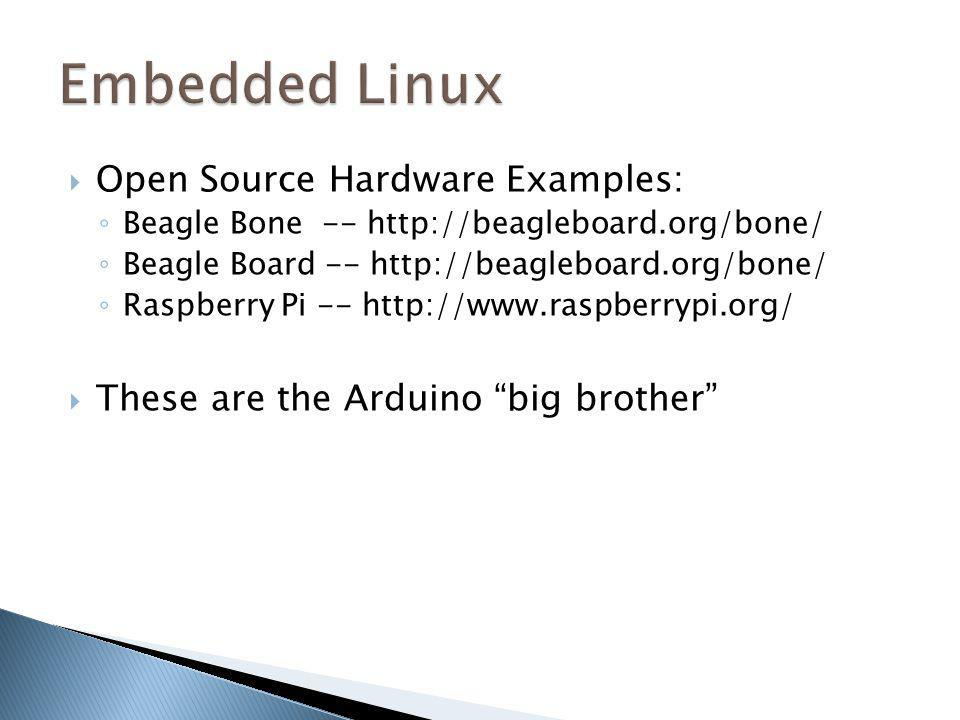 Embedded Linux Open Source Hardware Examples: