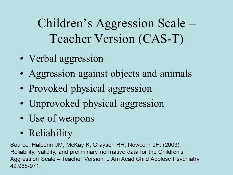 Children's Aggression Scale – Teacher Version (CAS-T)