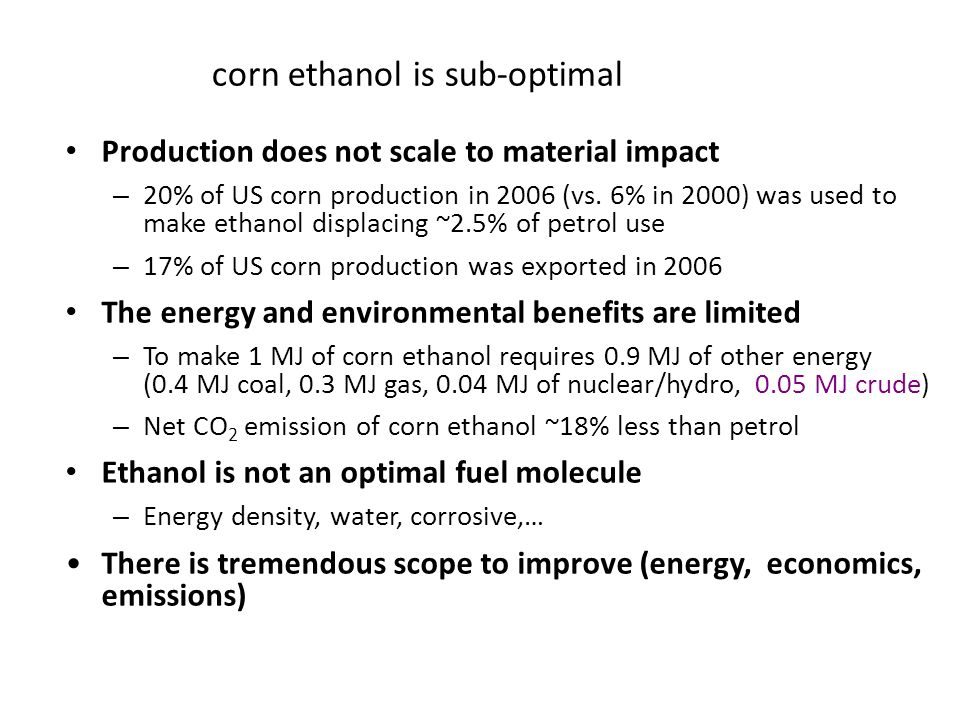 corn ethanol is sub-optimal