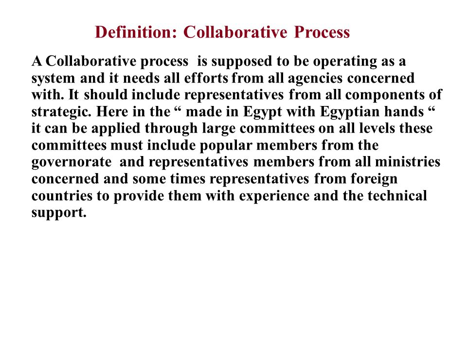 Definition: Collaborative Process