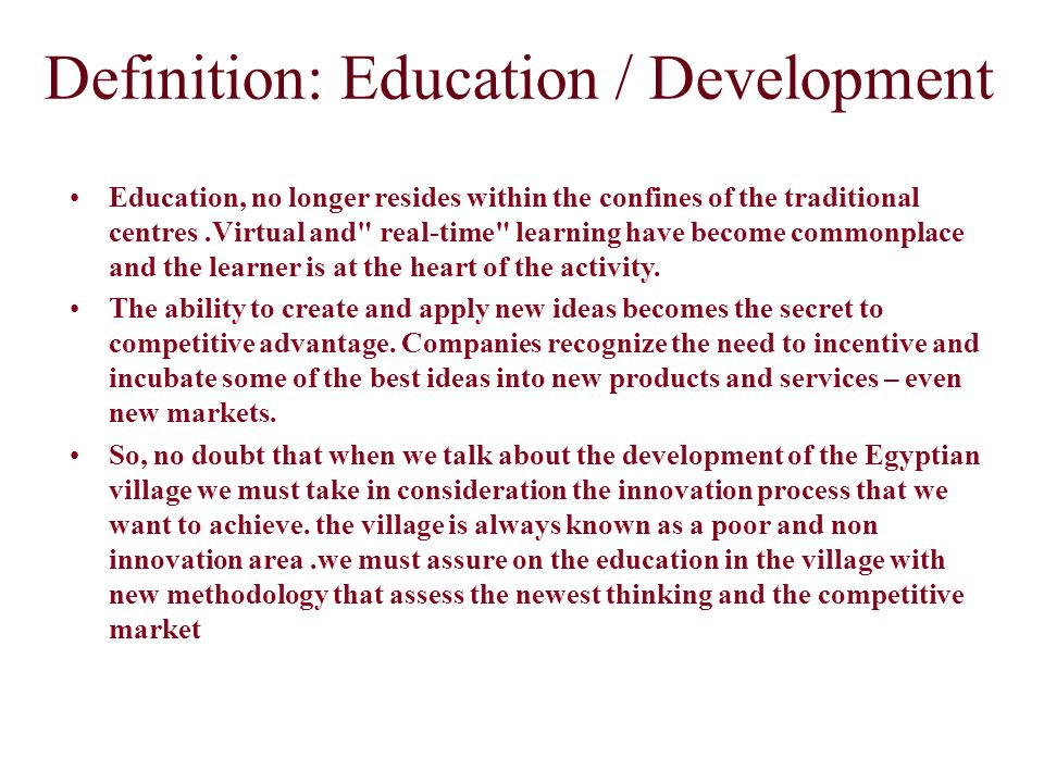 Definition: Education / Development